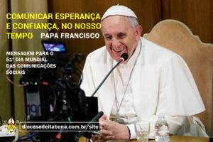 Santa Sé divulga mensagem para o 51º Dia Mundial das Comunicações Sociais