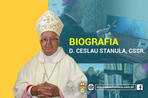 BIOGRAFIA DE DOM CESLAU