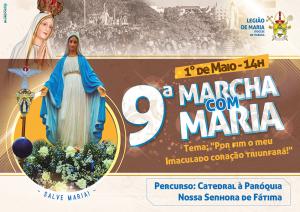 LEGIÃO DE MARIA REALIZA 9ª MARCHA COM MARIA
