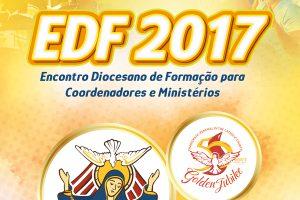 Vem aí o EDF 2017 na Diocese de Itabuna