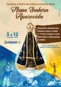 Programação Novena & festa dos 300 anos de Nossa Senhora Aparecida na Califórnia em Itabuna