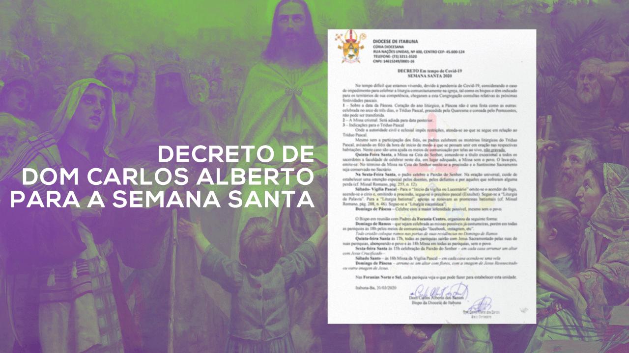 Decreto de Dom Carlos Alberto para a Semana Santa