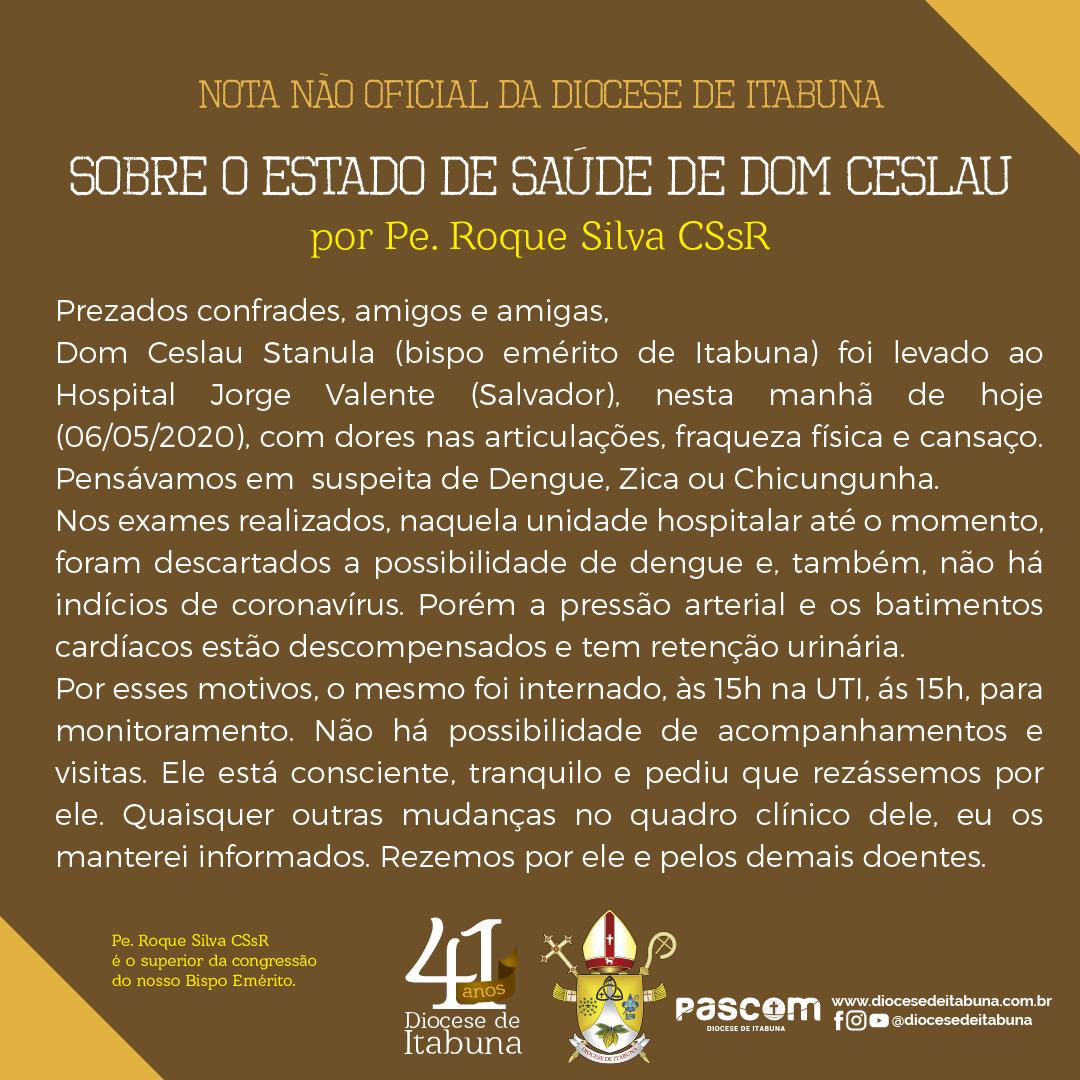 SOBRE O ESTADO DE SAÚDE DE DOM CESLAU