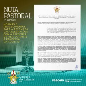NOTA PASTORAL N° 001/2020 –  NORMAS E PROCEDIMENTOS PARA A RETOMADA DAS CELEBRAÇÕES COM A PRESENÇA DE FIÉIS DURANTE A PANDEMIA DA COVID-19