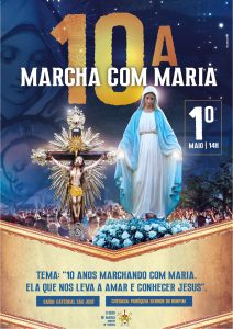 10ª MARCHA COM MARIA VEM AÍ