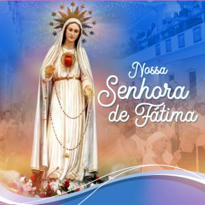 PARÓQUIA NOSSA SENHORA DE FÁTIMA PREPARA FESTA DE SUA PADROEIRA