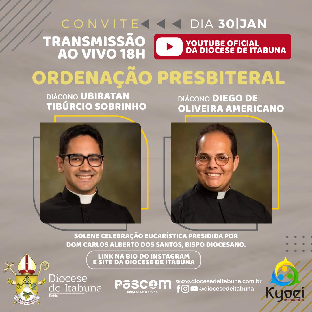 TRANSMISSÃO ORDENAÇÃO PRESBITERAL DIAC. UBIRATAN E DIEGO